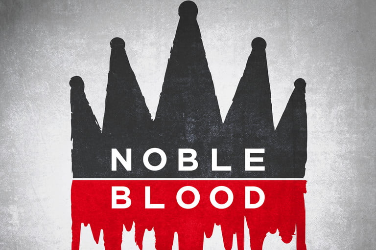Noble Blood Podcast